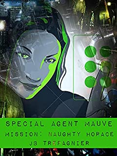 Special Agent Mauve-Mission: Naughty Horace
