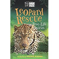 Leopard Rescue: True-Life Stories (Born Free)