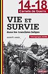 14-18 Vie et survie dans les tranchées belges par Amez