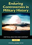 img - for Enduring Controversies in Military History [2 volumes]: Critical Analyses and Context book / textbook / text book