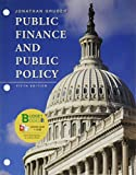 img - for Loose-leaf Version for Public Finance and Public Policy book / textbook / text book