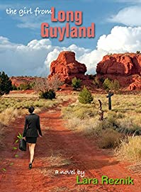The Girl From Long Guyland by Lara Reznik ebook deal