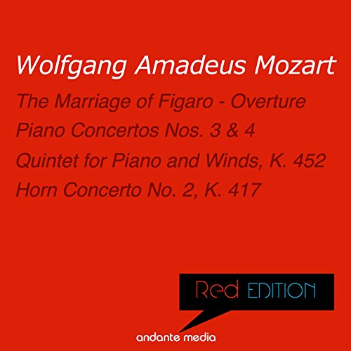 Red Edition - Mozart: Piano Concertos Nos. 3, 4 & Quintet for Piano and Winds, K. 452