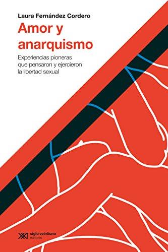 Amazon.com: Amor y anarquismo: Experiencias pioneras que ...