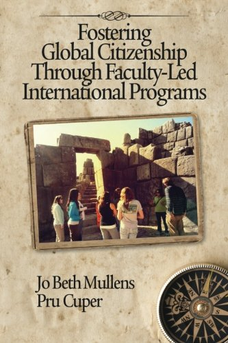 Fostering Global Citizenship: Through Faculty-Led International Programs