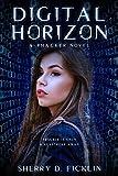 Digital Horizon (The #Hackers Series Book 3)