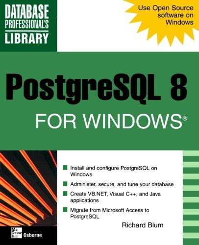 PostgreSQL 8 for Windows (Database Professional's Library)
