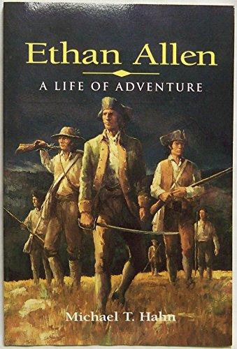 ethan-allen-a-life-of-adventure