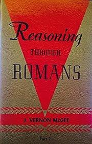 Reasoning Through Romans: Part 2 af J.…