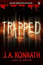 Trapped - A Novel of Terror (The Konrath Horror Collective)