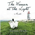 The Woman at the Light: A Novel | Joanna Brady