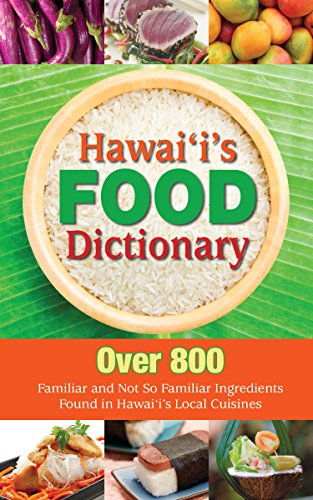 Hawaii's Food Dictionary by Mutual Publishing