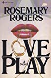 Love Play, Rogers, Rosemary, 038077917X