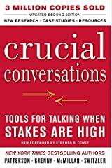 Crucial Conversations Tools for Talking When Stakes Are High, Second Edition [Paperback] Unknown Binding