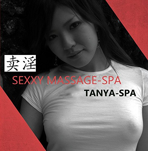 Sexxy MASSAGE-Spa  For spa and massage room   BY TANYA-SPA (Wet Massage)