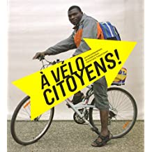 À Vélo, Citoyens! - Portraits Photographiques