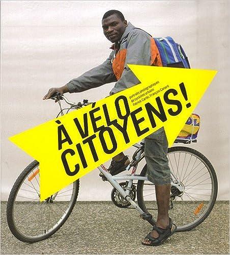 Livre A vélo citoyens ! pdf epub