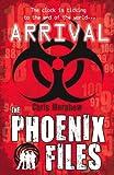 Arrival (Phoenix Files)