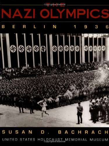 The Nazi Olympics, Berlin 1936 (United States Holocaust Museum) PDF