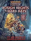 Warhammer Rough Nights and Hard Days
