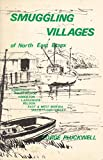 img - for Smuggling Villages of North East Essex book / textbook / text book