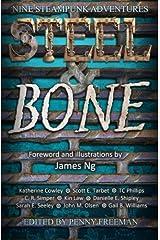 Steel & Bone: Nine Steampunk Adventures Paperback