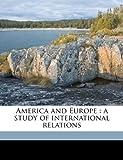 America and Europe, David Ames Wells and Edward John Phelps, 1176176439
