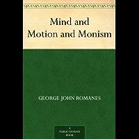 Mind and Motion and Monism (免费公版书) (English Edition)