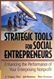img - for Strategic Tools for Social Entreprenuers: Enhancing the performance of Your Enterprising Nonprofit:2nd (Second) edition book / textbook / text book