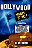 Hollywood: Warts 'N' All!