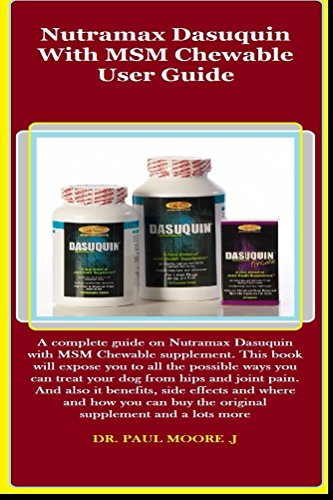 Drontal Dog (Nutramax Dasuquin With MSM Chewable User Guide: A complement guide on Nutramax Dasuquin With MSM Chewable supplement. This book will expose you to all the possible ways you can treat your dog from..)