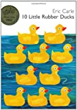 10 Little Rubber Ducks Board Book, Eric Carle, 0060740752