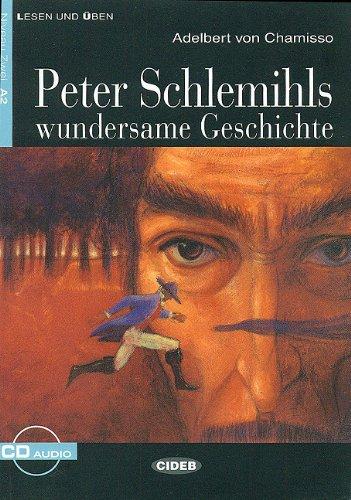 Peter Schlemihis Wundersame Geschichte