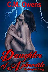Daughter of Aphrodite (Daughter Trilogy #1 Paranormal Romance) (The Daughter Trilogy) (English Edition)