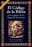 El código de la Biblia, los enigmas de las