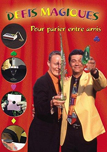 32 dfis magiques pour parier entre amis avec Luc Parson et Philippe BEAU - Magie - Magie Illusion
