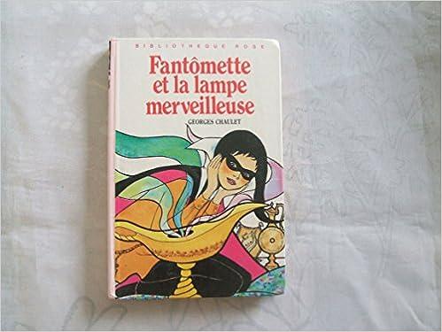 Amazon Fr Fantomette Et La Lampe Merveilleuse Collection