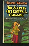 The Secrets of Cromwell Crossing, Daoma Winston, 0671806939