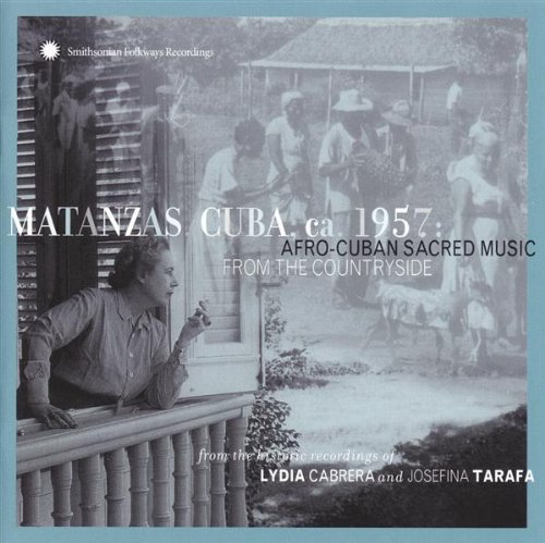 Matanzas Cuba, ca. 1957: Afro-Cuban Sacred Music From the Countryside by OYO
