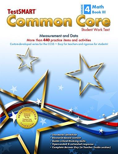 TestSMART® Common Core Mathematics Work Text, Grade 4, Book III - Measurement and Data