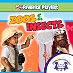 Zoos and Insects   Kim Mitzo Thompson,Karen Mitzo Hilderbrand, Twin Sisters