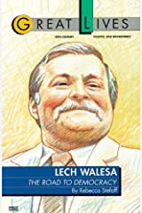 Lech Walesa: The Road to Democracy (Great Lives) Kindle Edition