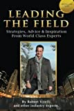 Leading the Field, Robert Vitelli and Other Experts, 148259403X