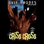 Criss Cross | Evie Rhodes
