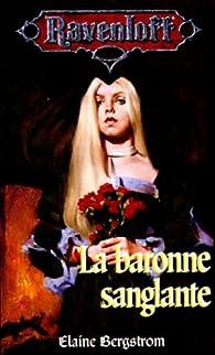 La baronne sanglante par Elaine Bergstrom