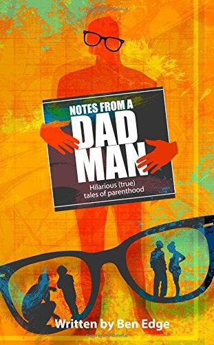 Notes Dad Man Hilarious Parenting