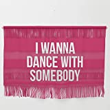 Society6 Wall Hanging, Size Small 23 1/4'' x 15 3/4'', Dance with Somebody Music Quote by envyart