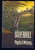 Silverhill, Phyllis A. Whitney, 038503797X