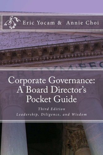 - Corporate Governance: A Board Director's Pocket Guide: Leadership, Diligence, and Wisdom
