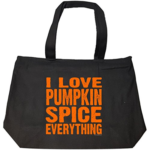 I Love Pumpkin Spice Everything. Not Just For Halloween - Tote Bag With (Top 20 Halloween Recipes)